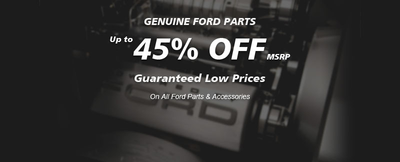 Genuine Ford parts, Guaranteed low prices